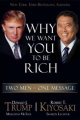 Why We Want You to be Rich: Two Men with One Message