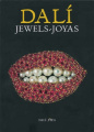 Dali Jewels: The Collection of the Gala-Salvador Dali Foundation
