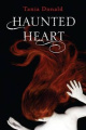 The Haunted Heart by Tania Donald