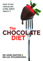 The Chocolate Diet: How to Eat Chocolate and Feel Great About it