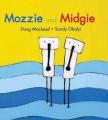 Mozzie and Midgie