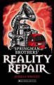 Springman Brothers' Reality Repair