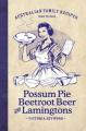 Possum Pie Beetroot Beer And Lamingtons