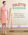 The Colette Sewing Handbook: 5 Fundamentals for a Great Sewing Experience
