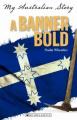 My Australian Story: Banner Bold