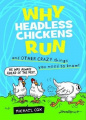 Why Headless Chickens Run and Other Crazy Things You Need to Know!