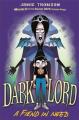 A Fiend in Need (Dark Lord)