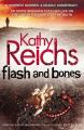 Flash & Bones By Kathy Reichs