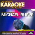 Chartbuster Karaoke Gold: Michael Buble
