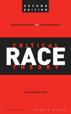 Critical Race Theory, Richard Delgado Jean Stefancic ...