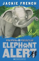 Elephant Alert (Animal Rescue)