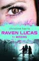 Missing (Raven Lucas)