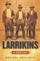 Larrikins: A History