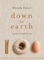 Down to Earth: A Guide to Simple Living