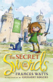 The Secret of the Swords (Sword Girl)