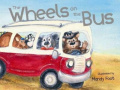 The Wheels on the Bus [Board book]