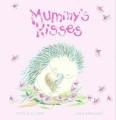 Mummy's Kisses