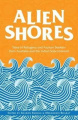Alien Shores: Tales of Refugees and Asylum Seekers from Australia and the Indian Subcontinent