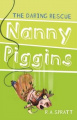 Nanny Piggins and the Daring Rescue (Nanny Piggins)