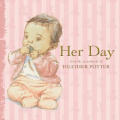 Her Day [Board book]
