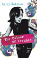 The Colour of Trouble