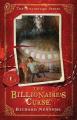The Billionaire's Curse (Billionaire Series)