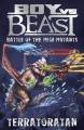 Battle of the Mega-mutants - Terratoratan (Boy Vs Beast)