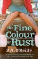 The Fine Colour of Rust