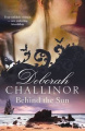 Behind the Sun, by Deborah Challinor
