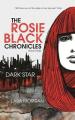 Dark Star (Rosie Black Chronicles)