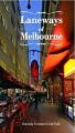 Laneways of Melbourne