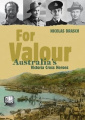 Our Stories: For Valour: Australia's Victoria Cross Heroes