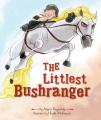 Littlest Bushranger [Board book]