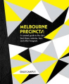 Melbourne Precincts: A Curated Guide to the Citys Best ShopS