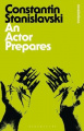 An Actor Prepares (Bloomsbury Revelations)