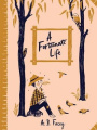 A Fortunate Life (Australian Children's Classics)