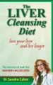 Liver Cleansing Diet Revised Edition: Lover Your Liver and Live Longer