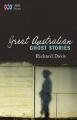 Great Australian Ghost Stories