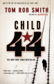 Child 44 (Child 44 Trilogy)