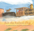 Bob, the Railway Dog