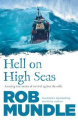 Hell on High Seas: Amazing True Stories of Survival Against the Odds