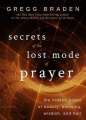Secrets of the Lost Mode of Prayer: The Hidden Power of Beauty, Blessing, Wisdom, and Hurt