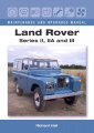 Land Rover Series II, IIA and III (Maintenance and Upgrades Manual)