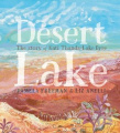 Desert Lake: The Story of Kati Thanda - Lake Eyre