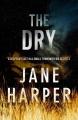 Jane Harper | The Dry