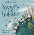 Poverty and Hunger (Children in Our World)