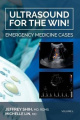 Ultrasound for the Win!: Emergency Medicine Cases