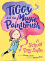 A School Day Smile (Tiggy and the Magic Paintbrush)