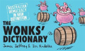 The Wonks' Dictionary: Australian Democracy in High Definition
